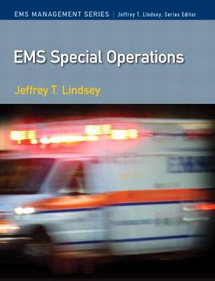 EMS Special Operations by Jeffrey T. Ph.D Lindsey
