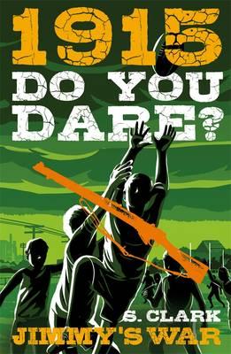 Do You Dare? Jimmy's War by Sherryl Clark