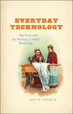 Everyday Technology by David Arnold