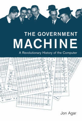 The Government Machine by Jon Agar