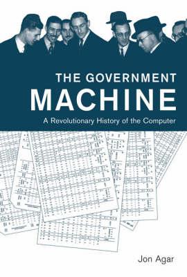 The Government Machine by Jon Agar