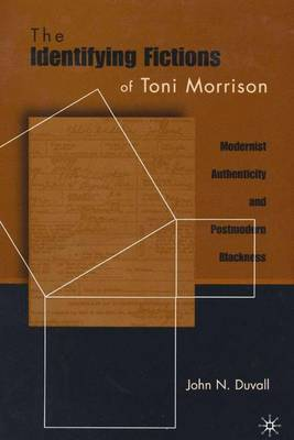 Identifying Fictions of Toni Morrison by John Duvall