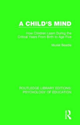 A Child's Mind by Muriel Beadle