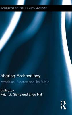 Sharing Archaeology by Peter Stone