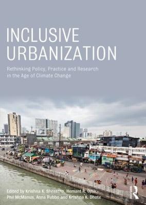 Inclusive Urbanization by Krishna K. Shrestha