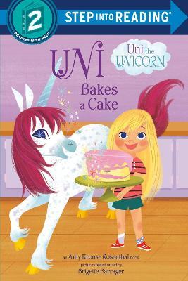 Uni the Unicorn Bakes a Cake book