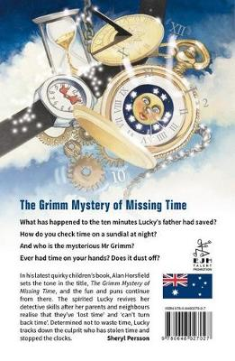 The Grimm Mystery of Missing Time by Alan Horsfield