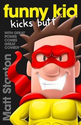 Funny Kid Kicks Butt Book 6 by Matt Stanton