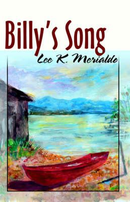 Billy's Song. by Lee K Merialdo