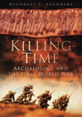 Killing Time by Nicholas J. Saunders