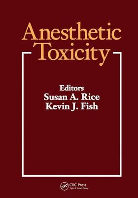 Anesthetic Toxicology by Kevin Fish