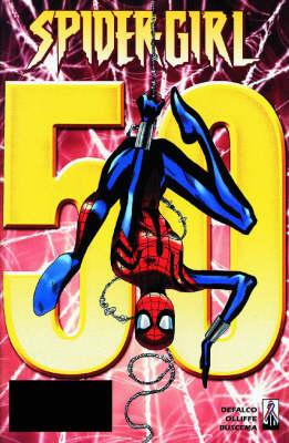 Spider-girl Vol.9: Secret Lives by Tom Defalco