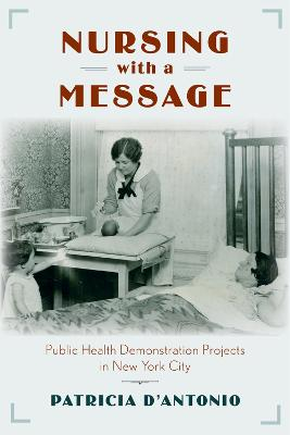 Nursing with a Message by Patricia D'Antonio