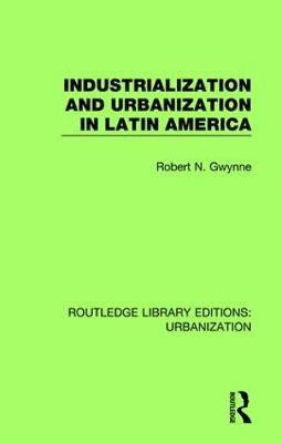 Industrialization and Urbanization in Latin America book