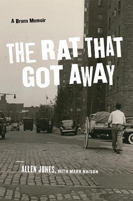 The Rat That Got Away by Allen Jones