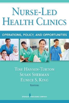 Nurse-Led Health Clinics by Tine Hansen-Turton