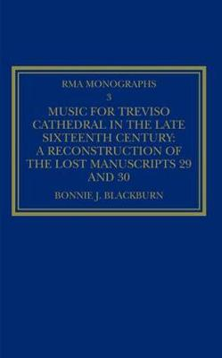 Music for Treviso Cathedral in the Late Sixteenth Century by Bonnie J. Blackburn