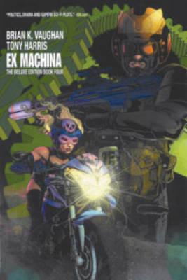 Ex Machina Book Four TP book