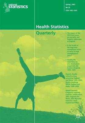 Health Statistics Quarterly 26, Summer 2005 by Office for National Statistics