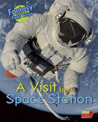 A Visit to a Space Station by Claire Throp