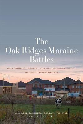 The Oak Ridges Moraine Battles by L. Anders Sandberg