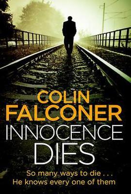 Innocence Dies by Colin Falconer