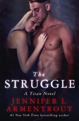 Struggle by Jennifer L. Armentrout