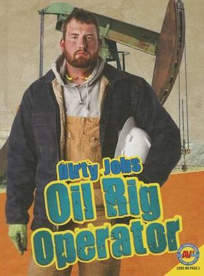 Oil Rig Operator by Steve Goldsworthy