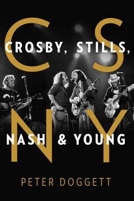 CSNY: Crosby, Stills, Nash and Young book