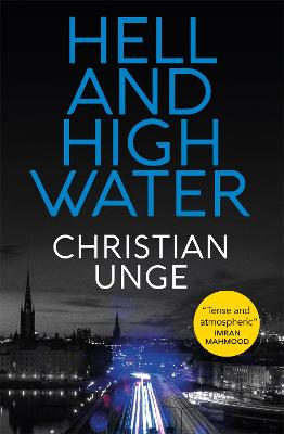 Hell and High Water: A blistering Swedish crime thriller, with the most original heroine you'll meet this year book