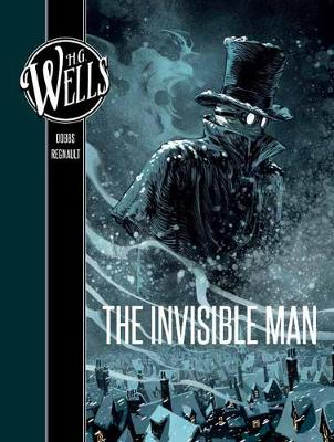 H. G. Wells: The Invisible Man by Dobbs