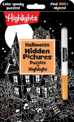 Halloween Hidden Pictures(r) Puzzles to Highlight by Highlights