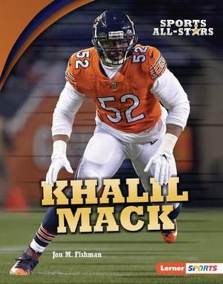 Khalil Mack by Jon M. Fishman