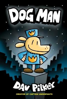 Dog Man #1 PB by Dav Pilkey