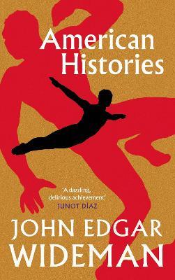 American Histories by John Edgar Wideman
