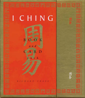 I Ching Book and Card Pack by Richard Craze