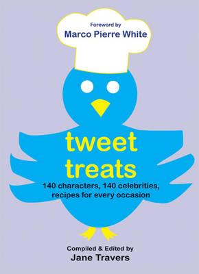 Tweet Treats by Jane Travers