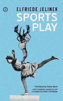 Sports Play by Elfriede Jelinek