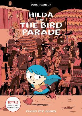 Hilda and the Bird Parade book
