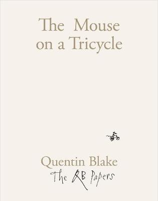 The Mouse on a Tricycle by Quentin Blake