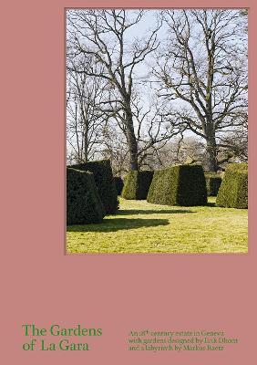 Gardens of La Gara book