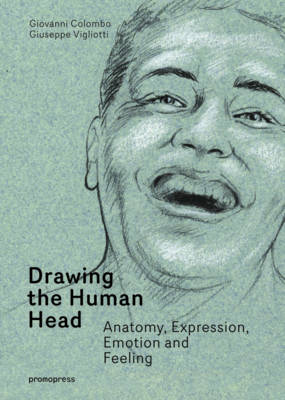 Drawing the Human Head by Giovanni Colombo