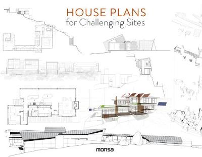 House Plans for Challenging Sites book