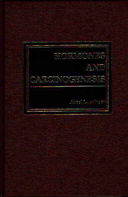 Hormones and Carcinogenesis by A Lupleschu Md