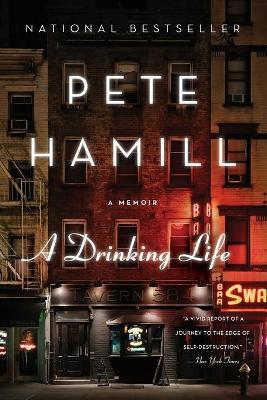 A Drinking Life by Pete Hamill