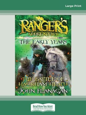 Ranger's Apprentice The Early Years 2: The Battle of Hackham Heath by John Flanagan