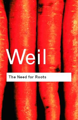 The Need for Roots by Simone Weil