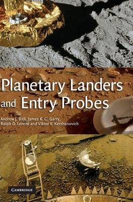 Planetary Landers and Entry Probes by Andrew Ball