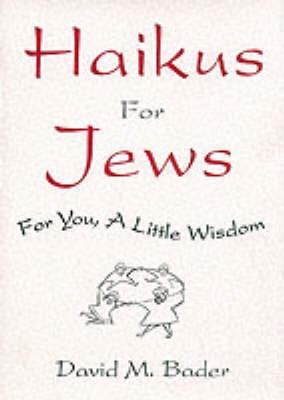 Haikus for Jews by David Bader