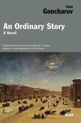 Ordinary Story by Ivan Goncharov